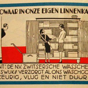 'De Zwitsersche verzorgt al ons waschgoed keurig, vlug en niet duur ! '